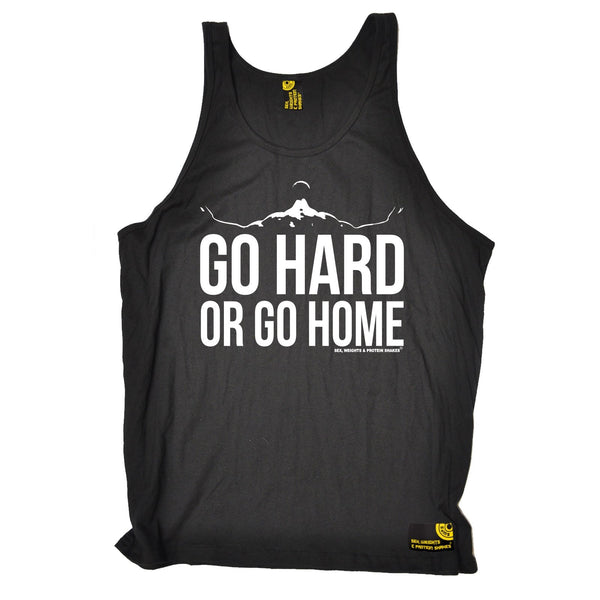 Sex Weights and Protein Shakes Go Hard Or Go Home Sex Weights And Protein Shakes Gym Vest Top