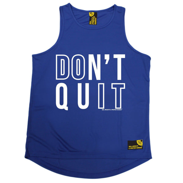 Sex Weights and Protein Shakes Don't Quit Sex Weights And Protein Shakes Gym Men's Training Vest