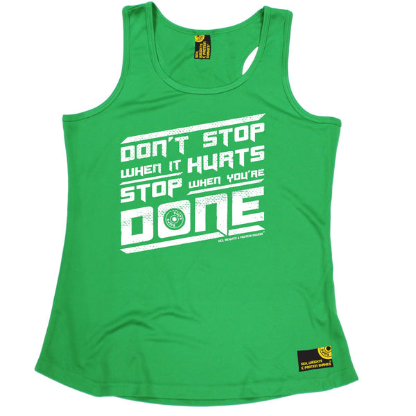 Don't Stop When It Hurts Stop When You're Done Girlie Performance Training Cool Vest