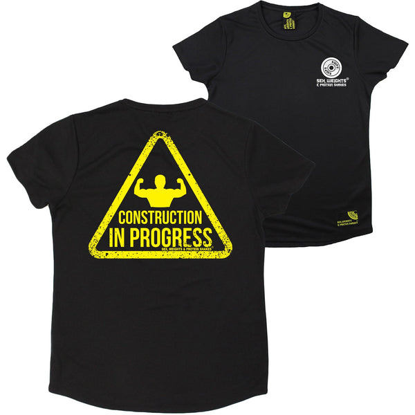 FB Sex Weights and Protein Shakes Gym Bodybuilding Ladies Tee - Construction In Progress - Round Neck Dry Fit Performance T-Shirt