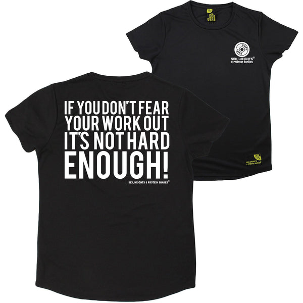 FB Sex Weights and Protein Shakes Gym Bodybuilding Ladies Tee - If You Dont Fear - Round Neck Dry Fit Performance T-Shirt