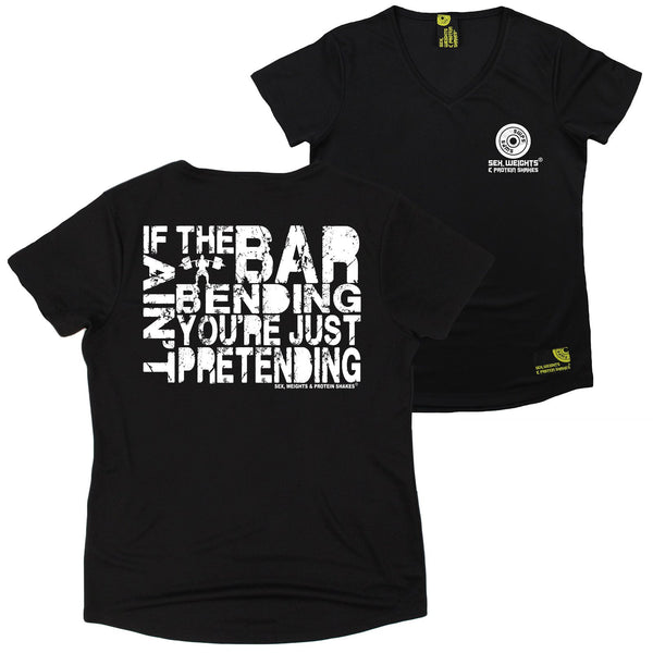 FB Sex Weights and Protein Shakes Womens Gym Bodybuilding Tee - If The Bar Aint Bending - V Neck Dry Fit Performance T-Shirt
