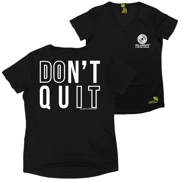 FB Sex Weights and Protein Shakes Womens Gym Bodybuilding Tee - Dont Quit - V Neck Dry Fit Performance T-Shirt
