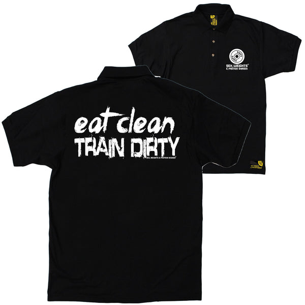FB Sex Weights and Protein Shakes Gym Bodybuilding Polo Shirt - Eat Clean Train Dirty - Polo T-Shirt