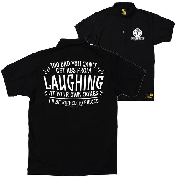 FB Sex Weights and Protein Shakes Gym Bodybuilding Polo Shirt - Laughing At Your Own Jokes - Polo T-Shirt