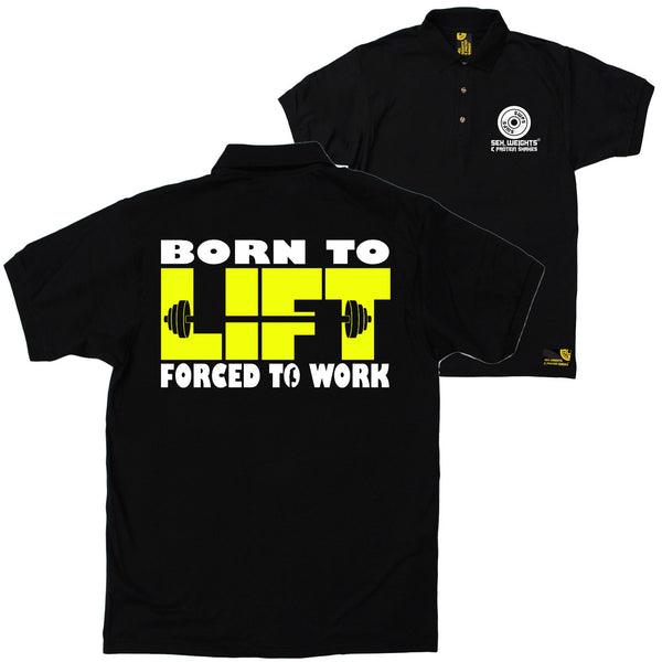 FB Sex Weights and Protein Shakes Gym Bodybuilding Polo Shirt - Born To Lift - Polo T-Shirt