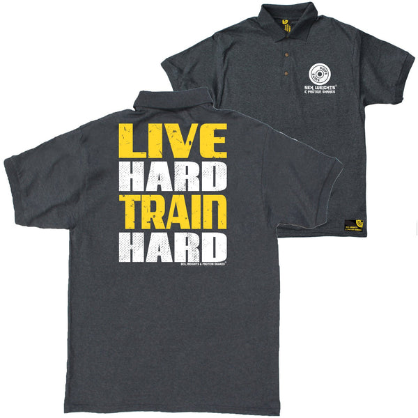 FB Sex Weights and Protein Shakes Gym Bodybuilding Polo Shirt - Live Hard Train Hard - Polo T-Shirt