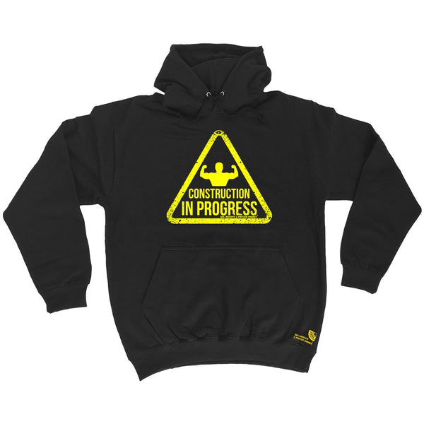 SWPS Construction In Progress Sex Weights And Protein Shakes Gym Hoodie