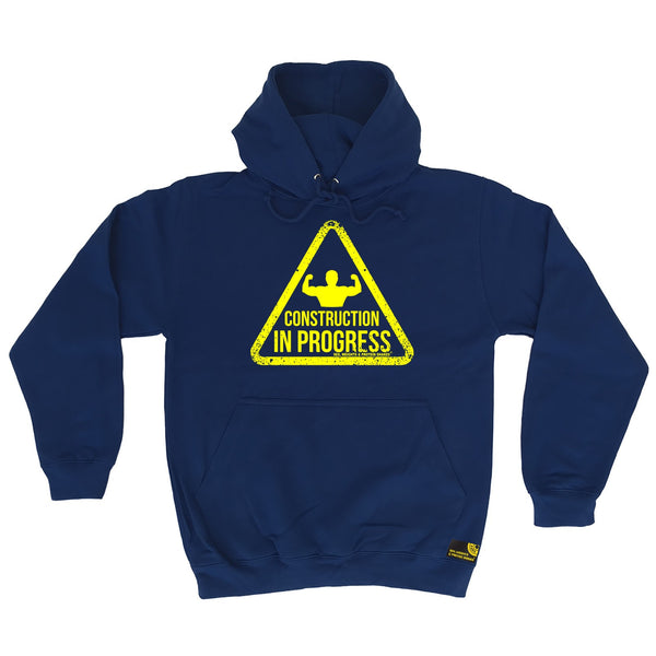 Construction In Progress Hoodie