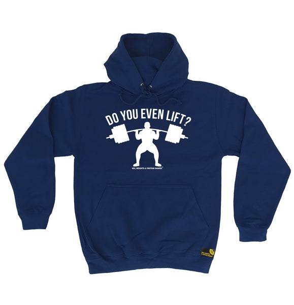 Sex Weights and Protein Shakes Do You Even Lift Sex Weights And Protein Shakes Gym Hoodie