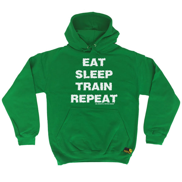Sex Weights and Protein Shakes Eat Sleep Train Repeat Sex Weights And Protein Shakes Gym Hoodie