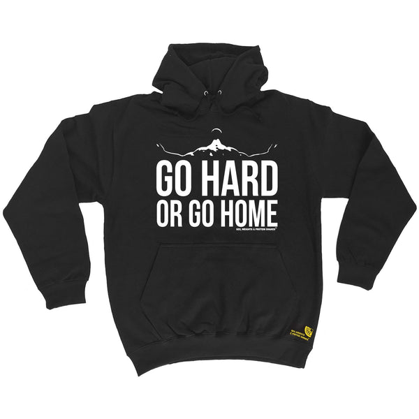 Sex Weights and Protein Shakes Go Hard Or Go Home Sex Weights And Protein Shakes Gym Hoodie
