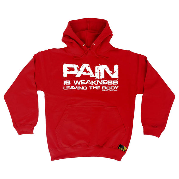 SWPS Pain Is Weakness Leaving The Body Sex Weights And Protein Shakes Gym Hoodie