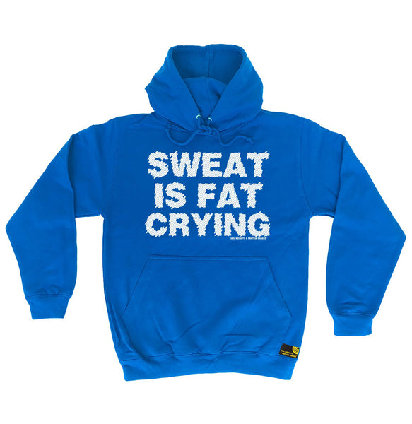 Sweat Is Fat Crying Hoodie
