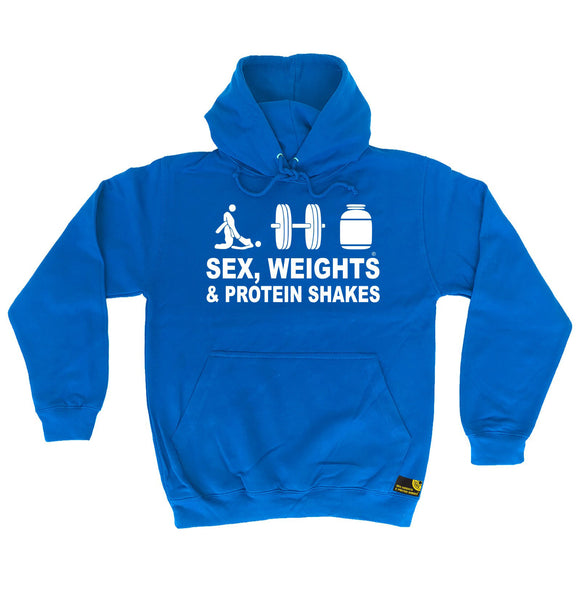 Sex Weights & Protein Shakes ... D3 Hoodie