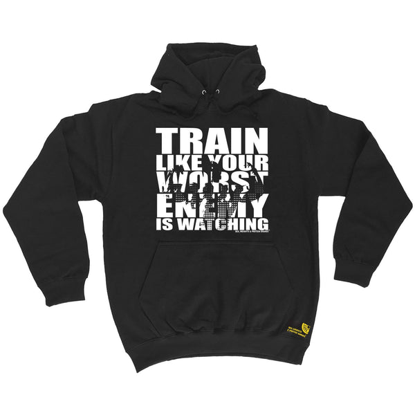 SWPS Train Like Your Enemy Is Watching Sex Weights And Protein Shakes Gym Hoodie