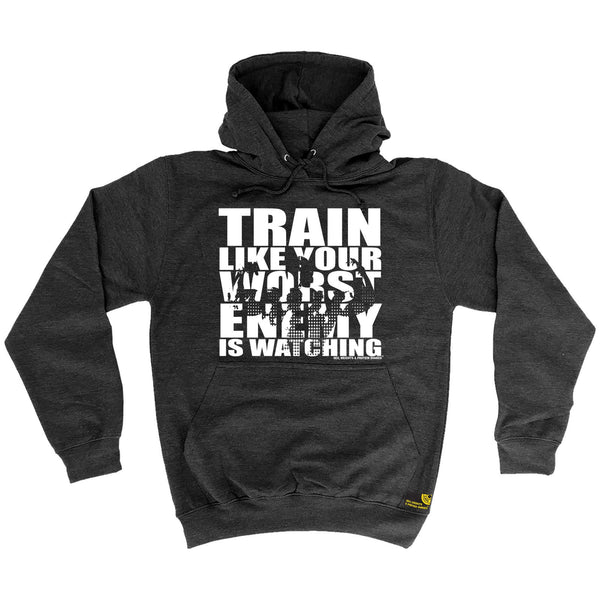 Sex Weights and Protein Shakes GYM Training Body Building -   Train Like Your Worst Enemy Is Watching - HOODIE - SWPS Fitness Gifts