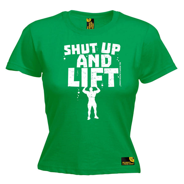 SWPS Women's Shut Up And Lift Sex Weights And Protein Shakes Gym T-Shirt