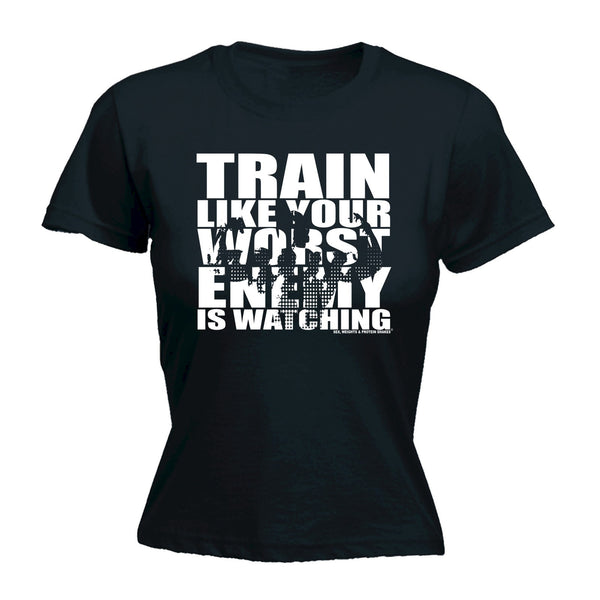 123t SWPS Women's TRAIN LIKE YOUR WORST ENEMY IS WATCHING - FITTED T-SHIRT