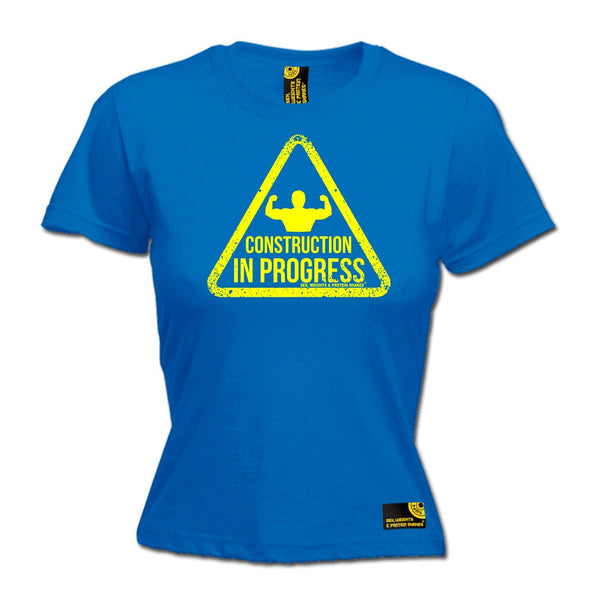SWPS Women's Construction In Progress Sex Weights And Protein Shakes Gym T-Shirt