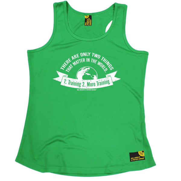 There Are Only Two ... 1 . Training 2 . More Training Girlie Performance Training Cool Vest