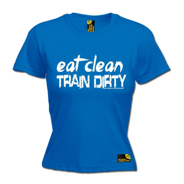 SWPS Women's Eat Clean Train Dirty Sex Weights And Protein Shakes Gym T-Shirt