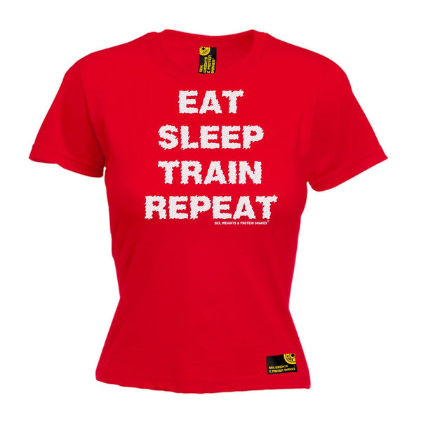 SWPS Women's Eat Sleep Train Repeat Sex Weights And Protein Shakes Gym T-Shirt