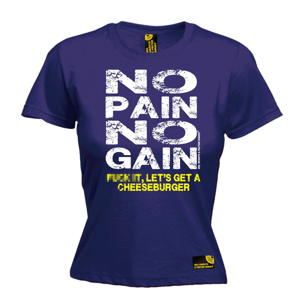 No Pain No Gain ... Get A Cheeseburger Women's Fitted T-Shirt