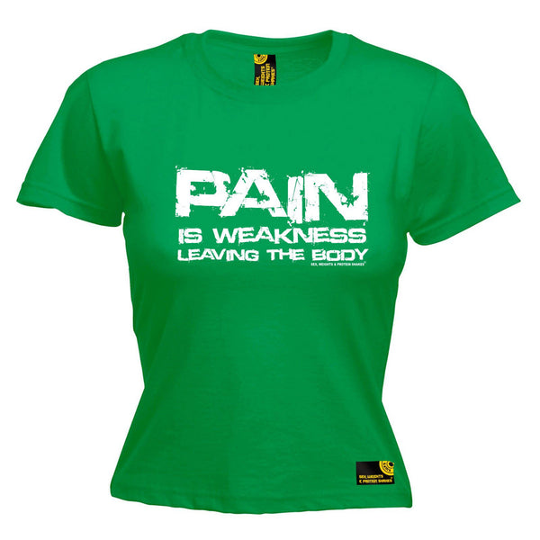 SWPS Women's Pain Is Weakness Leaving The Body Sex Weights And Protein Shakes Gym T-Shirt