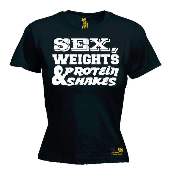Sex Weights & Protein Shakes Women's Fitted T-Shirt