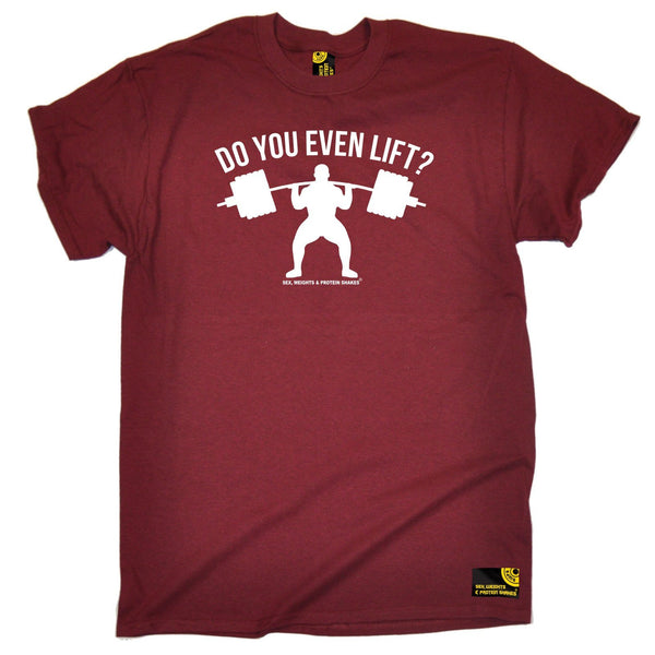 Sex Weights and Protein Shakes Men's Do You Even Lift Sex Weights And Protein Shakes Gym T-Shirt
