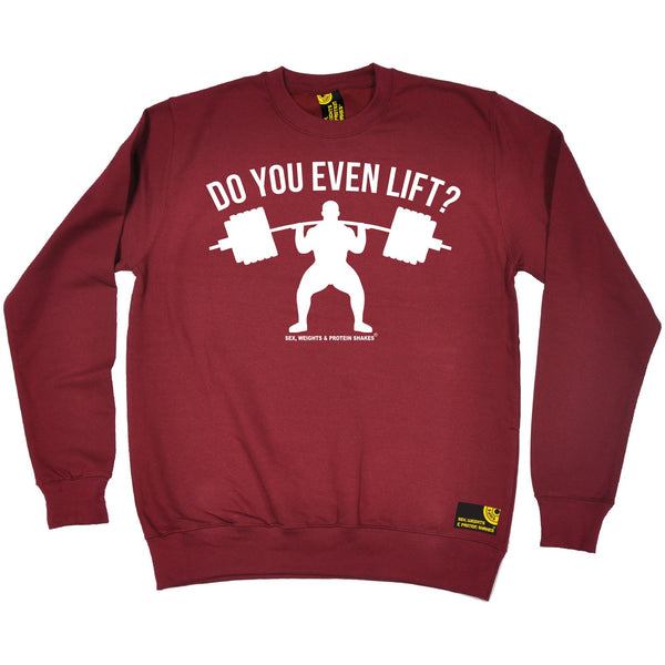 Do You Even Lift Sweatshirt