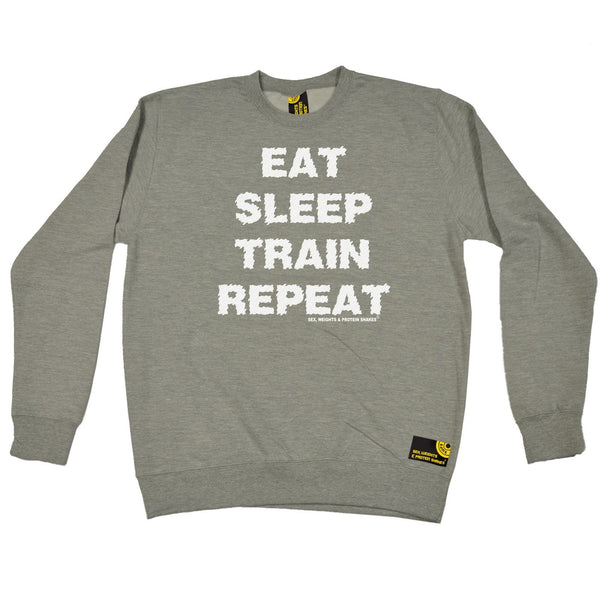 SWPS Eat Sleep Train Repeat Sex Weights And Protein Shakes Gym Sweatshirt