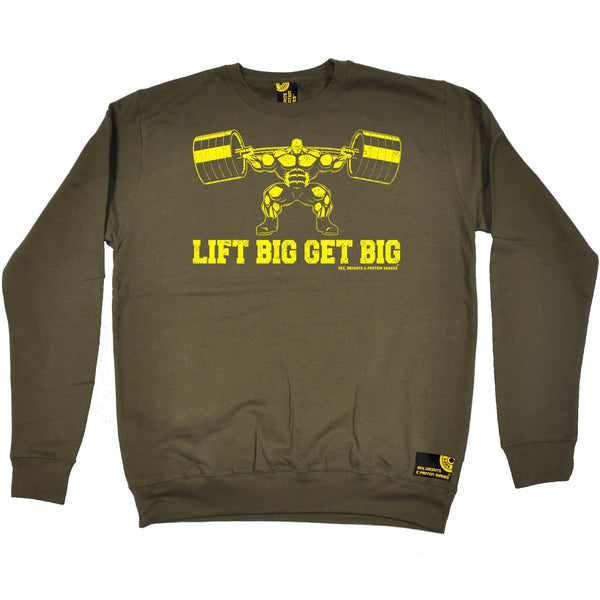 Sex Weights and Protein Shakes Lift Big Get Big Sex Weights And Protein Shakes Gym Sweatshirt