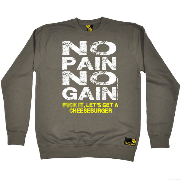 SWPS No Pain No Gain … Cheeseburger Sex Weights And Protein Shakes Gym Sweatshirt