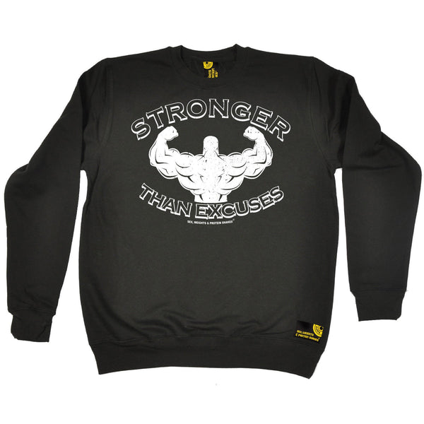 SWPS Stronger Than Excuses Sex Weights And Protein Shakes Gym Sweatshirt