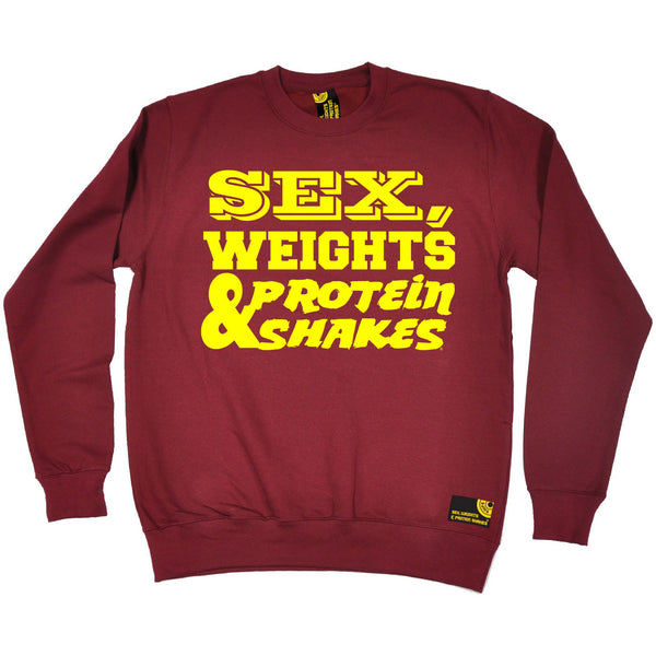 Sex Weights & Protein Shakes ... Yellow Text Sweatshirt