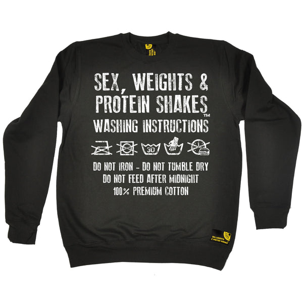 Sex Weights and Protein Shakes GYM Training Body Building -   Sex Weights & Protein Shakes ... Washing Instructions - SWEATSHIRT - SWPS Fitness Gifts