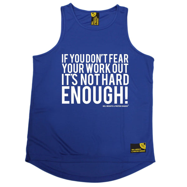 SWPS If You Don't Fear Your Work Out Sex Weights And Protein Shakes Gym Men's Training Vest