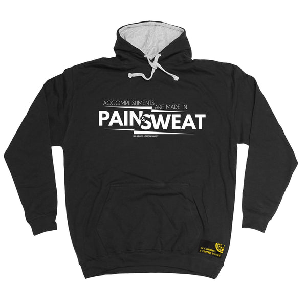 SWPS Accomplishments Are Made In Pain Sex Weights And Protein Shakes Gym Hoodie