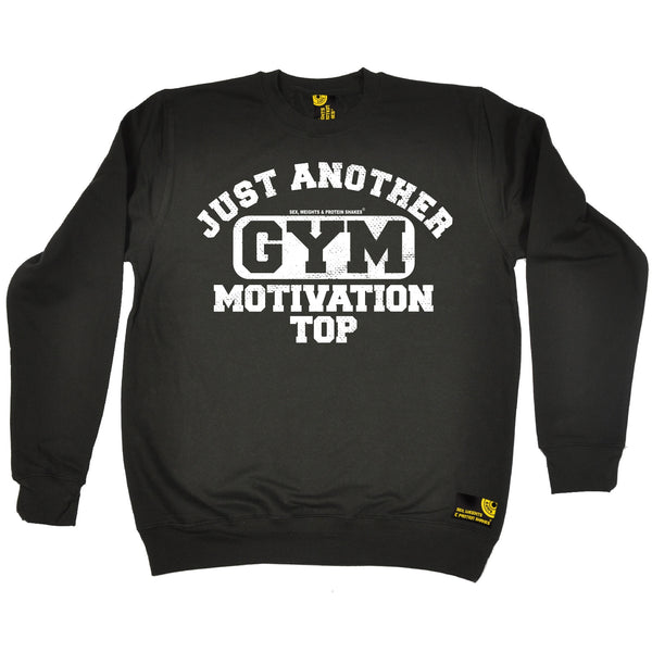 Just Another Gym Motivation Top Sweatshirt