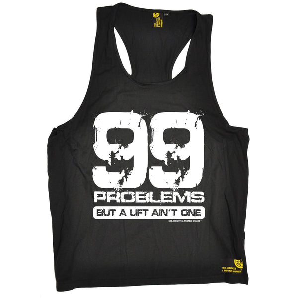 SWPS 99 Problems A Lift Ain't One Sex Weights And Protein Shakes Gym Men's Tank Top