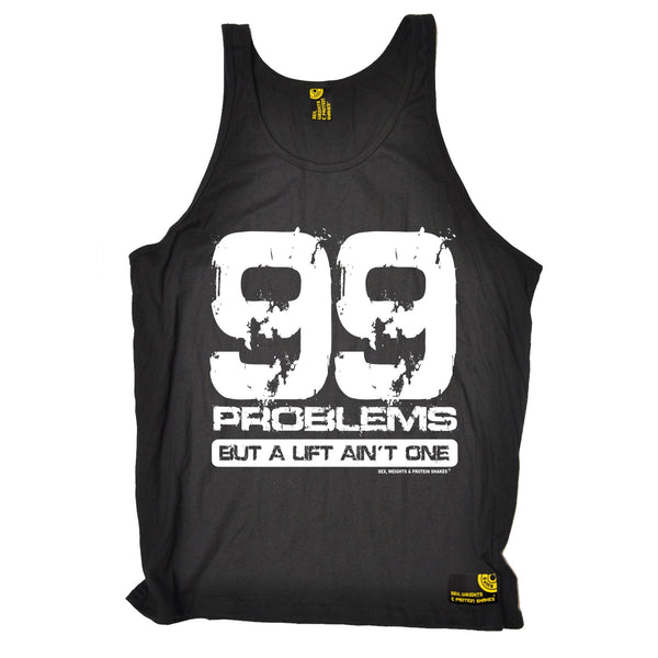 99 Problems But A Lift Ain't One Vest Top