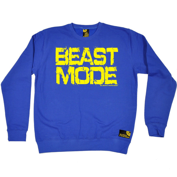 Sex Weights and Protein Shakes Beast Mode Sex Weights And Protein Shakes Gym Sweatshirt