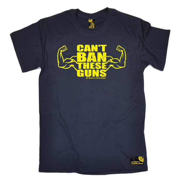 SWPS Men's Can't Ban These Guns Sex Weights And Protein Shakes Gym T-Shirt