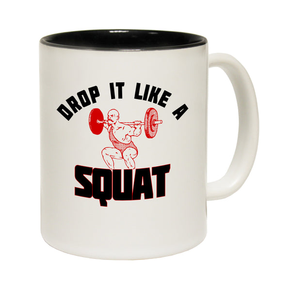 Drop It Like A Squat Ceramic Slogan Cup