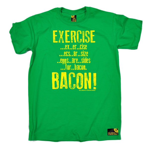 Sex Weights and Protein Shakes Men's Exercise Bacon Sex Weights And Protein Shakes Gym T-Shirt