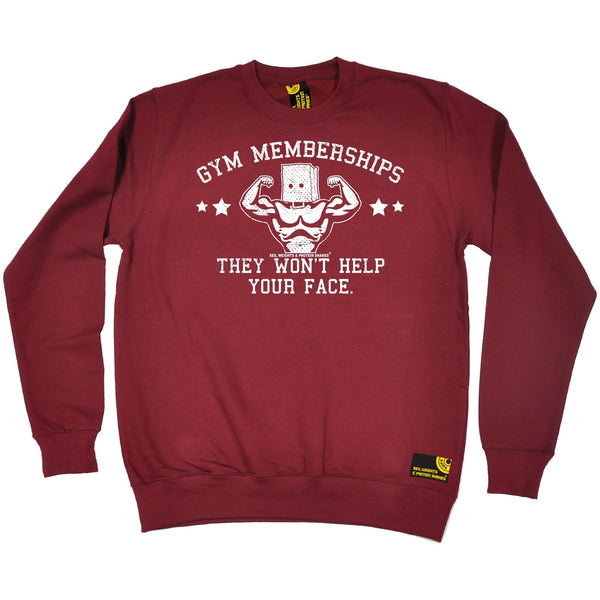 SWPS Gym Memberships ... Help Your Face Sex Weights And Protein Shakes Sweatshirt