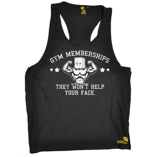 Gym Memberships They Won't Help Your Face Tank Top