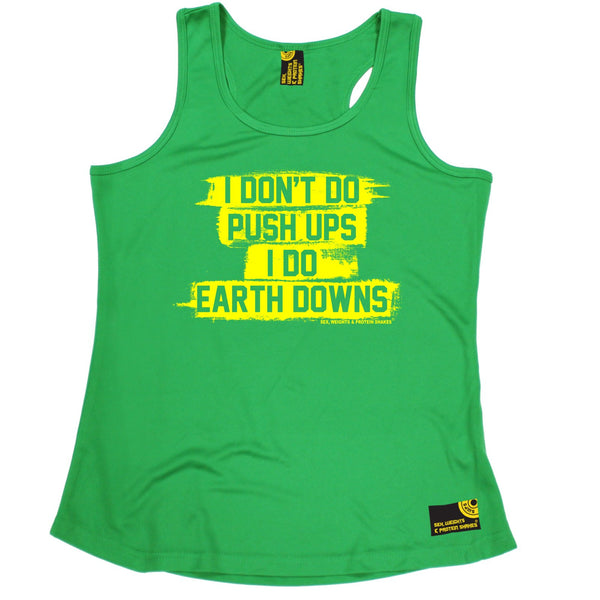 I Don't Do Push Ups I Do Earth Downs Girlie Performance Training Cool Vest